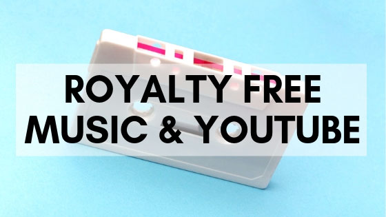 Royalty Free Music on YouTube Videos: A Complete Guide